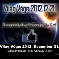 Vilg Vge: 2012. December 21. (fot: kartc.hu)