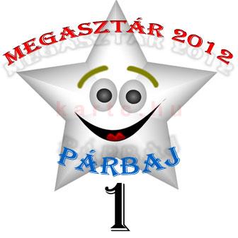 Megasztár 2012 - Párbaj 1. rész